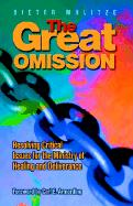 The Great Omission - Mulitze, Dieter K.