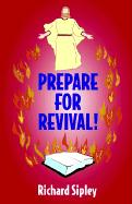 Prepare for Revival - Sipley, Richard M.