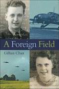 A Foreign Field - Chan, Gillian