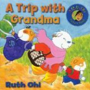 A Trip with Grandma - Ohi, Ruth