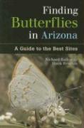 Finding Butterflies in Arizona: A Guide to the Best Sites - Bailowitz, Richard A.; Brodkin, Hank