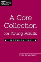 A Core Collection for Young Adults - Welch, Rollie James