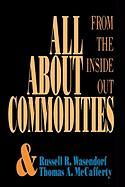 All about Commoditites - Wasendorf, Russell R. , Sr.; McCafferty, Thomas A.; Wasendorf Russell