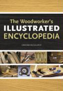 The Woodworker's Illustrated Encyclopedia - McCullough, Graham