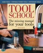 Tool School: The Missing Manual for Your Tools - Burch, Monte