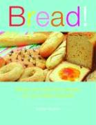 Bread!: Simple and Satisfying Recipes for Your Bread Machine - Hawkins, Kathryn