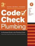 Plumbing: An Illustrated Guide to the Plumbing Codes - Casey, Michael; Hansen, Douglas; Kardon, Redwood