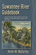 Suwannee River Guidebook - McCarthy, Kevin M.