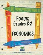 Grades K-2 Economics - Channell, Geanie; Flowers, Barbara; Hopkins, Martha C.