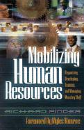 Mobilizing Human Resources - Pinder, Richard