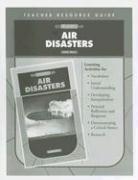 Air Disasters Teacher Resource Guide - Weil, Ann
