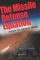 The Missile Defense Equation: Factors for Decision Making - Mantle, Peter J.; P. Mantle, Mantle &. Associates