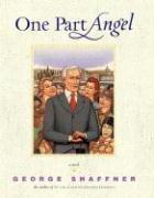One Part Angel - Shaffner, George