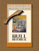 Hull Historical Molding Catalog - Hull, Brent