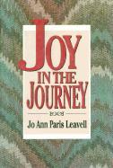 Joy in the Journey - Leavell, Ann Paris; Leavell, Jo A.