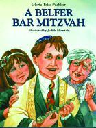 A Belfer Bar Mitzvah - Pushker, Gloria Teles