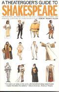 A Theatergoer's Guide to Shakespeare - Fallon, Robert Thomas