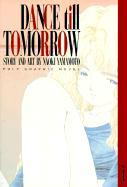 Dance Till Tomorrow - Yamamoto, Naoki