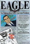 Eagle: The Making of an Asian-American President, Vol. 4 - Kawaguchi, Kaiji