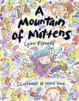 A Mountain of Mittens - Plourde, Lynn