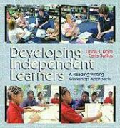 Developing Independent Learners (DVD) - Dorn, Linda J.; Soffos, Carla