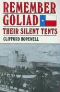 Remember Goliad: Their Silent Tents - Hopewell, Clifford