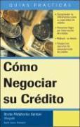 Como Negociar su Credito - Sember, Brette McWhorter