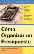 Como Organizar un Presupuesto - Sember, Brette McWhorter