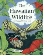 Hawaiian Wildlife Coloring & Activity Book - Yee, Tammy