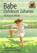 Babe Didrikson Zaharias: All-Around Athlete (On My Own Biographies)