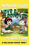 The Bugville Critters Have a Sleepover - Stanek, Robert