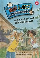 The Case of the Missing Moose - Montgomery, Lewis B.