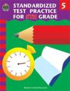Standardized Test Practice for 5th Grade - Shields, Charels J.; Shields, Charles J.