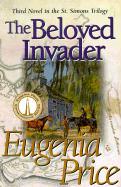 The Beloved Invader - Price, Eugenia