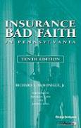 Insurance Bad Faith in Pennsylvania - McMonigle, Richard L.