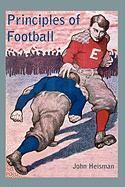 Principles of Football - Heisman, John W.