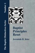 Baptist Principles Reset - Jeter, Jeremiah Bell