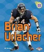Brian Urlacher - Savage, Jeff