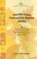 ADHD (Attention Deficit Hyperactivity Disorder) - Woodland Publishing; Williams, Lane