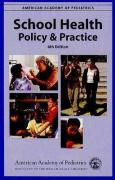 School Health: Policy and Practice - American Academy of Pediatrics