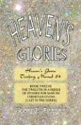 Heaven's Glories - Beemer, Scott E.