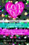 Love Talk, Volume 2 - Beemer, Scott E.