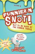 Funnier'n Snot, Volume 3 - Knox, Warren B. Dahk; Brown, Rhonda