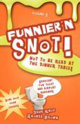 Funnier 'n Snot, Volume 5 - Knox, Warren B. Dahk; Brown, Rhonda