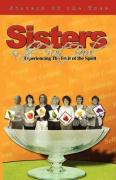 Sisters in the Fruit Bowl - Sisters of the Tree, Of The Tree
