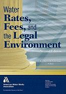 Water Rates, Fees, and the Legal Environment - Corssmit, C. W. (Cornelis Waltherus)