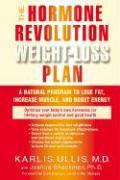 Hormone Revolution Weight-Loss Plan - Ullis, Karlis