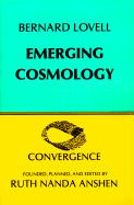 Emerging Cosmology - Lovell, Bernard