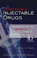Pocket Guide to Injectable Drugs: Companion to the Handbook on Injectable Drugs - Trissel, Lawrence A.