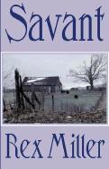Savant - Miller, Rex
